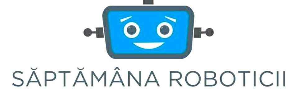 SĂPTĂMÂNA ROBOTICII ÎN ROMÂNIA –Focşaniul pe harta mondială a roboticii!
