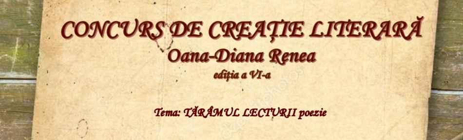 Concursul de creație litarară Oana-Diana Renea, ediţia a VI – a, 2017 – 2018